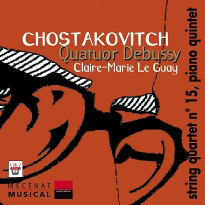 CHOSTAKOVITCH, Quatuor n°15 – Quintette avec piano