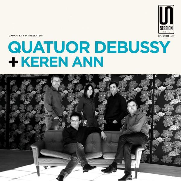 Quatuor Debussy + Keren Ann