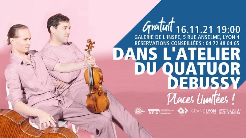 Les ateliers 2021-2022 du Quatuor Debussy